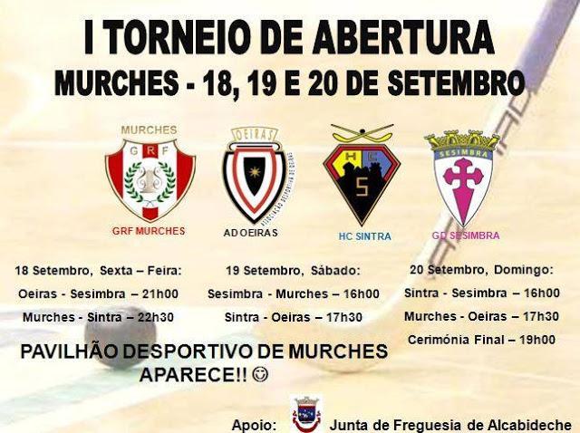 I TORNEIO DE ABERTURA EM MURCHES